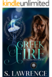 Greek Fire: A Paranormal Fantasy Mythology Romance (The Guardians Book 2)