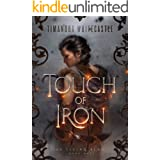 Touch of Iron (The Living Blade Book 1)