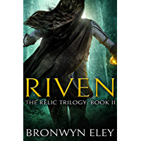 Riven: The Relic Trilogy: Book II (English Edition)