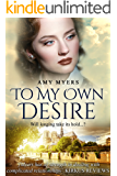 To My Own Desire: A story of two lives inextricably linked