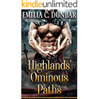 Highlands' Ominous Paths: A Steamy Scottish Medieval Historical Romance Collection
