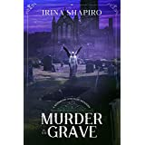 Murder in the Grave: A Redmond and Haze Mystery Book 5 (Redmond and Haze Mysteries)