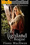The Highland Rogue: (Scottish Highland Romance)