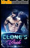 Clone's Bride (Alien SciFi Romance) (Celestial Mates Book 2)