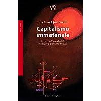 Capitalismo immateriale. Le tecnologie digitali e il nuovo conflitto sociale