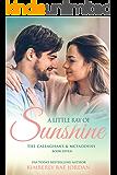 A Little Ray of Sunshine: A Christian Romance (The Callaghans & McFaddens Book 7) (English Edition)