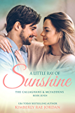 A Little Ray of Sunshine: A Christian Romance (The Callaghans & McFaddens Book 7) (English Edition)