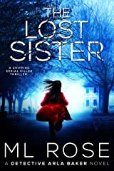 THE LOST SISTER: A stunning crime thriller full of twists (Detective Arla Baker Series Book 1) Kindle Edition