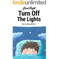 Good Night.: Turn Off The Lights. (I Love You...Bedtime stories children's books Book 7) (English Edition)
