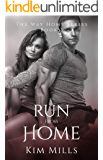 Run from Home (Way Home Series Book 3)