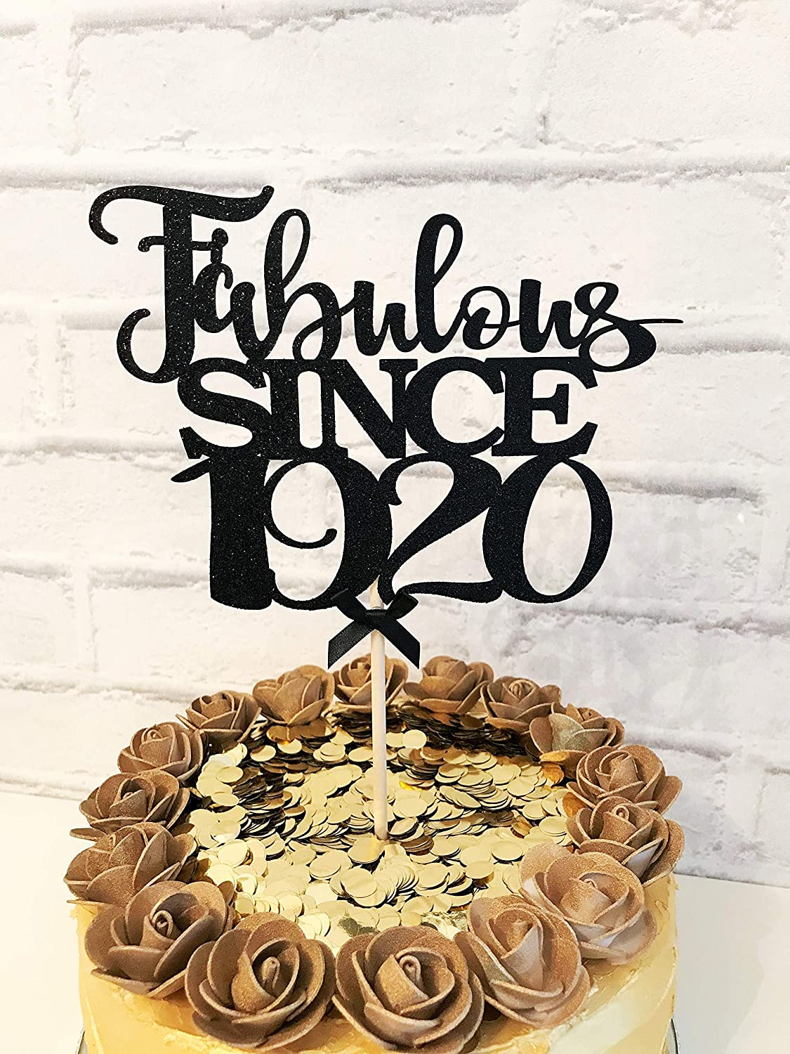 One Hundred Years Old. Fabulous since 1920 Cake Topper 100th Birthday Decoration