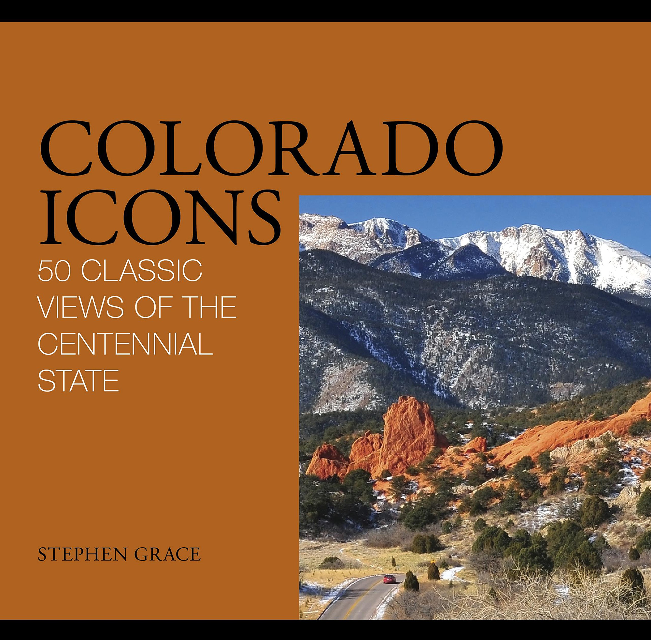 Read Online Colorado Icons: 50 Classic Views of the Centennial State pdf
