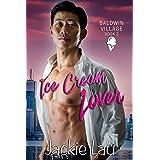 Ice Cream Lover (Baldwin Village Book 2)