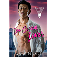 Ice Cream Lover (Baldwin Village Book 2)