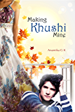Making Khushi Mine: Complete Edition