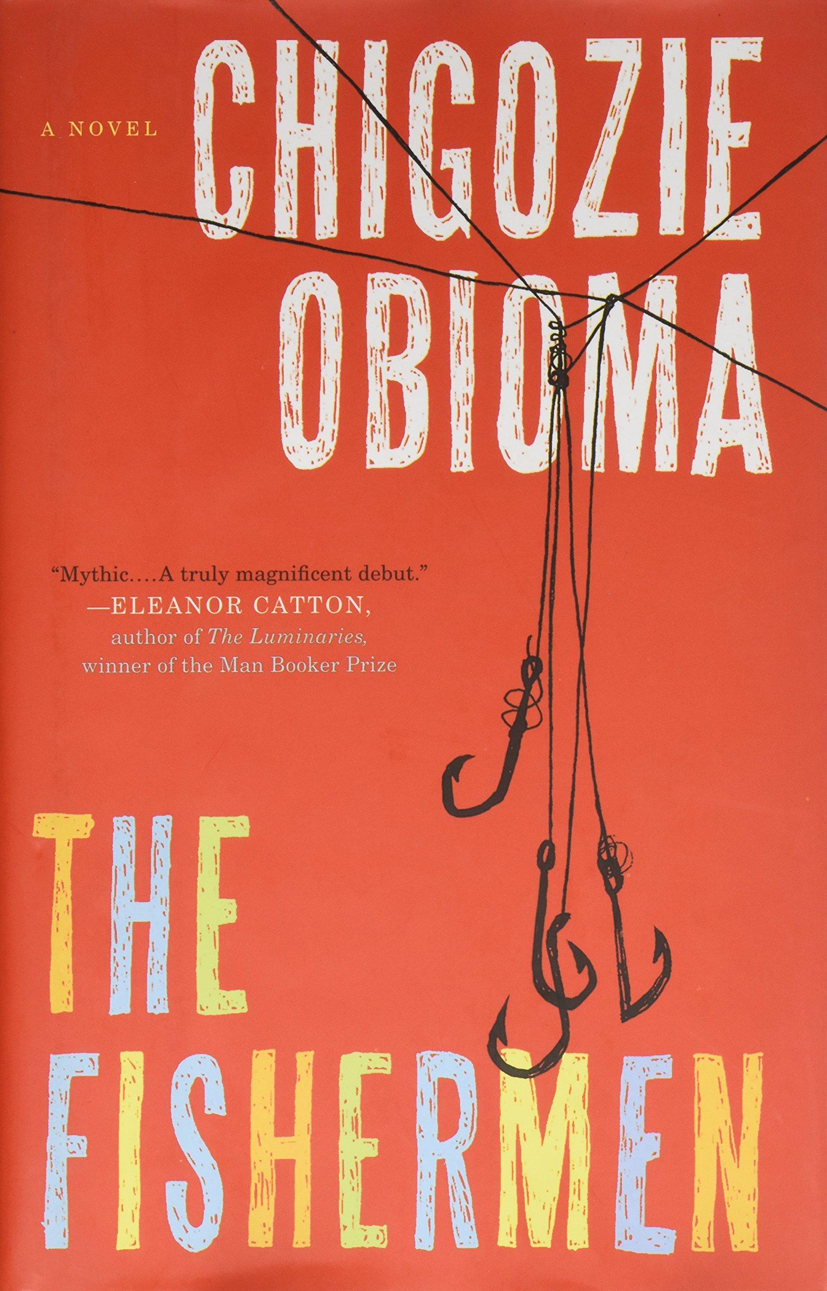 Amazoncom The Fishermen A Novel Chigozie Obioma Books