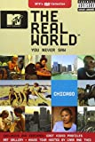 The Real World You Never Saw - Chicago (2002)