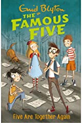 Five Are Together Again: Book 21 (Famous Five series) Kindle Edition