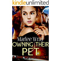 Owning Their Pet: A Dark Sci-Fi Romance (Owned and Shared Book 1)