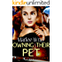 Owning Their Pet: A Dark Sci-Fi Romance