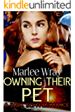 Owning Their Pet: A Dark Sci-Fi Romance