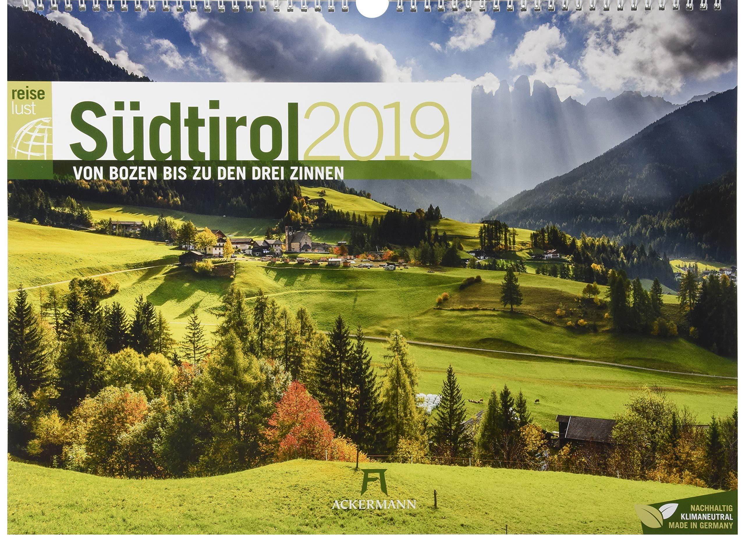 Südtirol ReiseLust 2019, Wandkalender im Querformat (45x33 cm) - Reisekalender Italien, Dolomiten mit Monatskalendarium (Tedesco) Calendario – 14 mag 2018 Ackermann Kunstverlag 3838429206 Bildbände Reisen