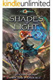 Shades of Light: Age Of Magic - A Kurtherian Gambit Series (The Hidden Magic Chronicles Book 1)
