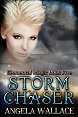 Storm Chaser (Elemental Magic Book 5) Kindle Edition