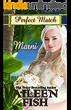 Marni (Perfect Match Book 2)