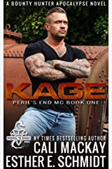 Kage (Peril's End MC Book 1) Kindle Edition