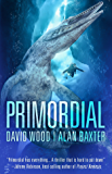 Primordial (Sam Aston Investigations Book 1)