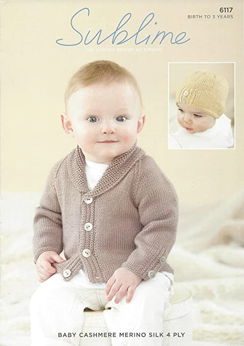 Sublime Baby Cashmere 4ply Knitting Pattern 6117 Cardigan Hat