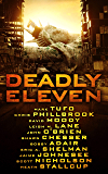 Deadly Eleven: A Collection of Post-Apocalyptic, Dystopian, and Horror Thrillers: multi author 11 book box set