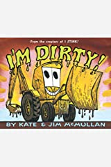 I'm Dirty! (Kate and Jim Mcmullan) Kindle Edition