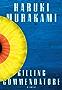 Killing Commendatore: A novel (English Edition)