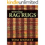 Weaving Rag Rugs: New Approaches in Traditional Rag Weaving