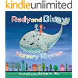 Redy and Bluey: Nursery Rhymes: Bedtime Story, Early/Beginner Readers, Preschool, Values Book, Children's book, Picture Book, Funny humor ebook, Rhyming Book, kids book collection, Poetry