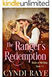 The Ranger's Redemption: Brides of Mill Ridge Book #3