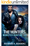 THE HUNTERS: MONSTER HUNTING 101