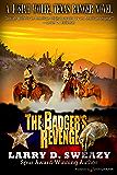 The Badger's Revenge (Josiah Wolfe, Texas Ranger Book 3)