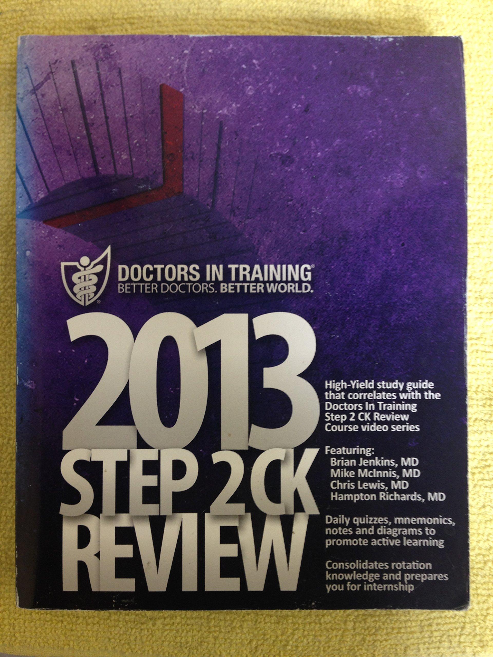 USMLE Step 2 CK Review Study Guide - 2013 Edition: Brian