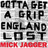 Gotta Get A Grip: England Lost [Vinilo]
