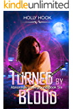 Turned By Blood (Janine's Story, #1) (Abnormals Underground #6)