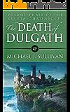 The Death of Dulgath (The Riyria Chronicles Book 3) (English Edition)