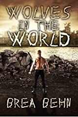 Wolves in the World (Wolves Series Book 4) Kindle Edition