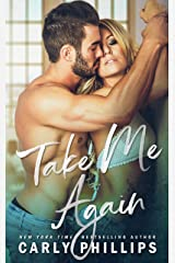 Take Me Again: A Second Chance Standalone Romance (The Knight Brothers Book 1) Kindle Edition
