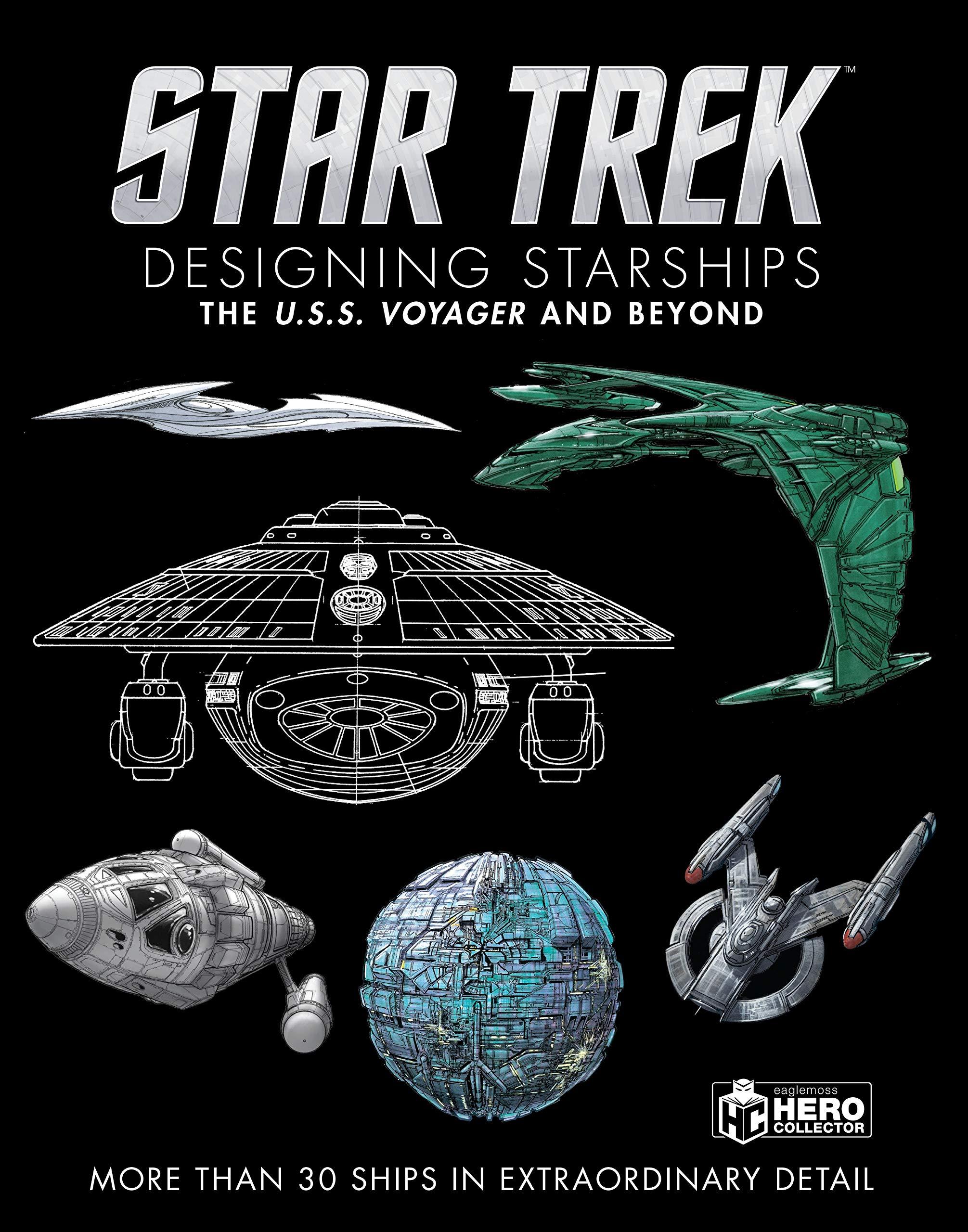 Star Trek Designing Starships Vol 2: Voyager & Bey: Voyager ...
