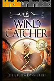 Wind Catcher (A Chosen Novel Book 1)