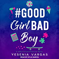 #GoodGirlBadBoy: #BestFriendsForever Series, Book 3