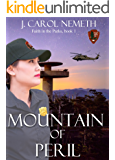 Mountain of Peril: Christian romantic suspense (Faith in the Parks Book 1)